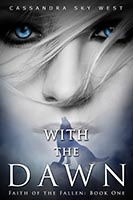With The Dawn Kindle Press, 2016