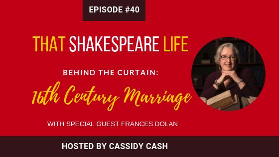 Episode 40: Frances Dolan on 16th Century Marriage