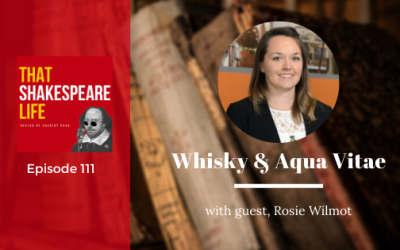 Ep 111: Scotch Whisky and Aqua Vitae with Rosie Wilmot