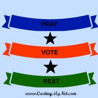 Pray Vote Rest