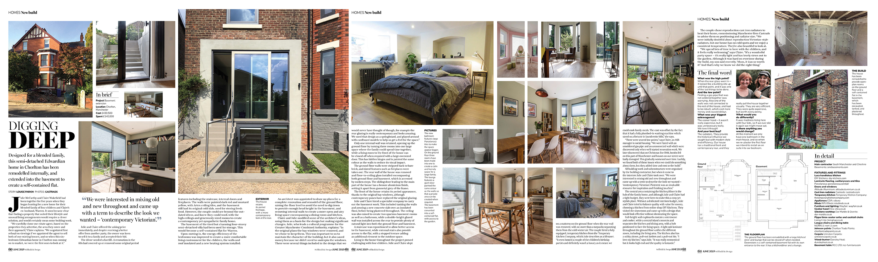 SelfBuild & Design, June 2019. A case study involving a modern family renovating a Victorian semi detached property in Manchester to incorporate a basement apartment and a family home above. Bringing the outside in with a glass wall from basement to first floor at the rear of the home.