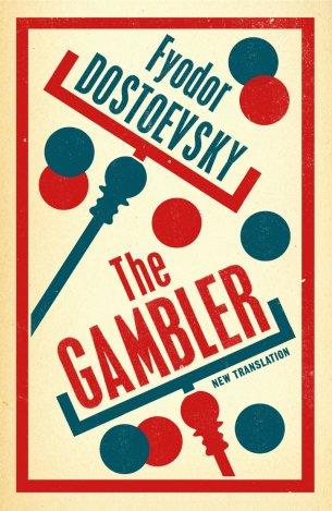 The Gambler by Fydor Dostoevsky; design by Nathan Burton (Alma / 2014)
