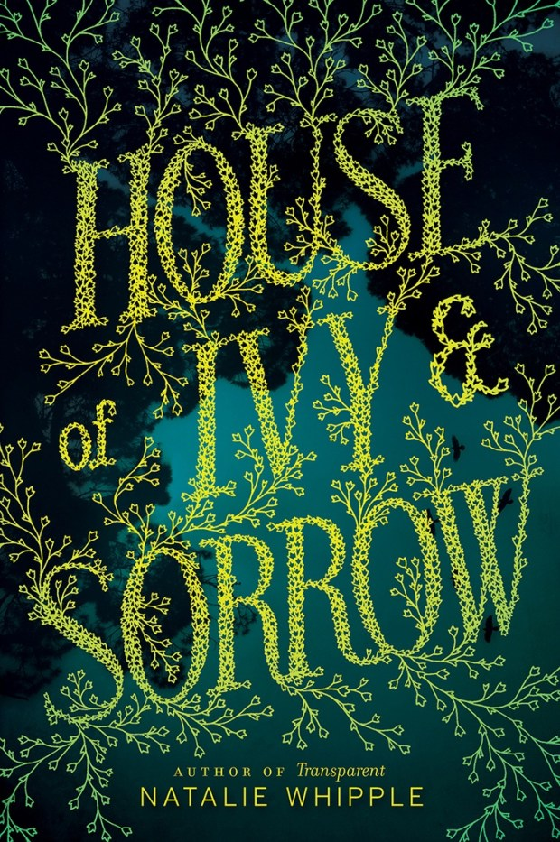 House of Ivy and Sorrow
