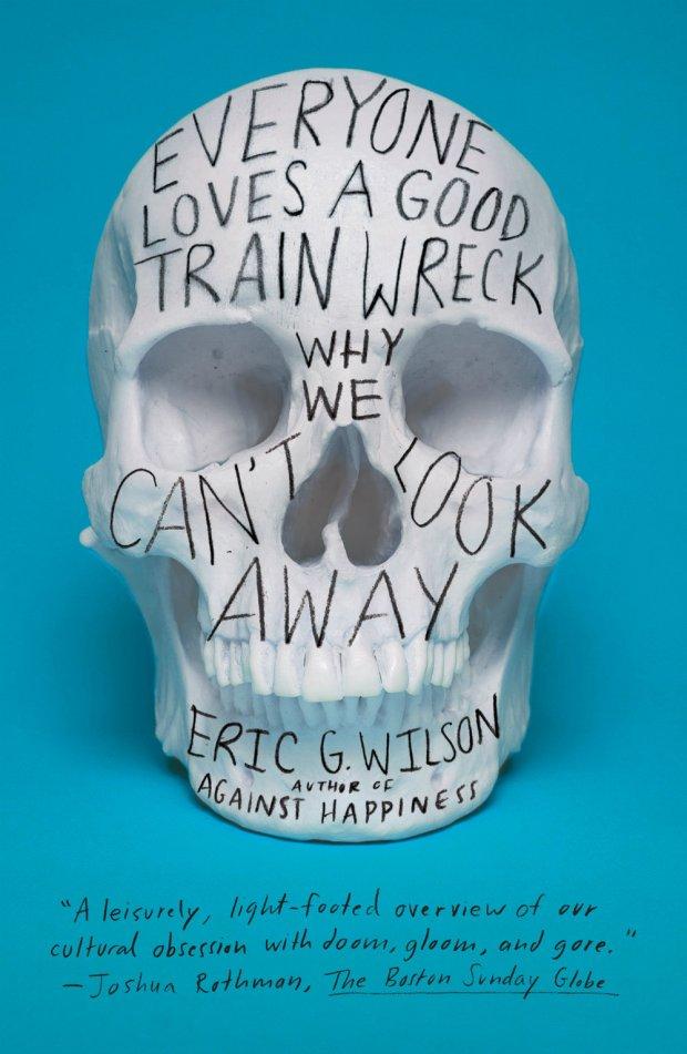 everyone-loves-a-trainwreck