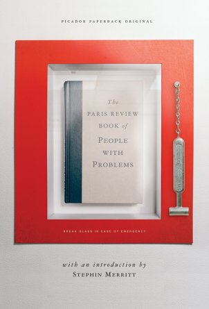The Paris Review Book of People with Problems; design by Henry Sene Yee (Picador, July 2005)