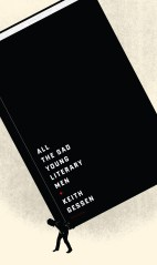 All the Sad Young Literary Men by Keith Gessen; design by Heads of State (Viking, April 2008)
