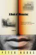A Book of Memories by by Péter Nádas; design Marina Drukman (Picador, July 2008)