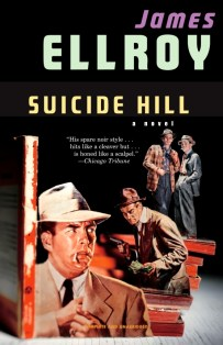 Suicide Hill by James Ellroy; cover art by Thomas Allen; design by Chip Kidd (Vintage August 2006)