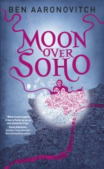 Moon Over Soho by Ben Aaronovitch; design by Patrick Knowles / cover illustration by Stephen Walter (Gollancz / April 2011)