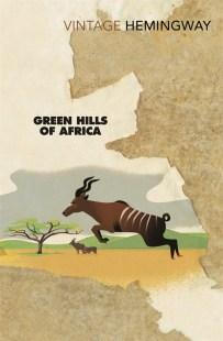 Green Hills of Africa by Ernest Hemingway; illustration by Paul Rogers (Vintage / September 2012)