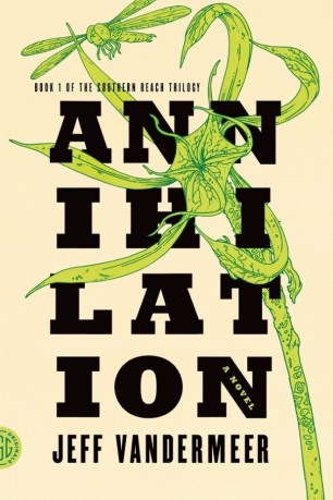 Annihilation by Jeff VanderMeer (US); design by Charlotte Strick; Illustration by Eric Nyquist (FSG / 2014)