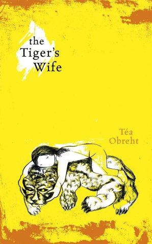 The Tiger's Wife-Tea Obreht