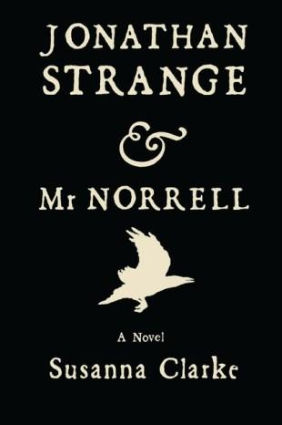 Jonathan Strange & Mr. Norrell by Susana Clarke; design by William Webb; illustration by Portia Rosenberg (Bloomsbury / August 2004)