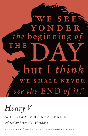 Henry V by William Shakespeare; design by Michel Vrana (Broadview / 2014)