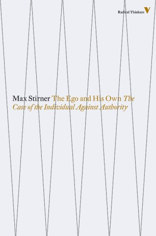 The Ego and His Own by Max Stirner; design by Rumors (Verso / 2014)