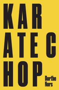 Karate Chop by Dorthe Nors; design by David Pearson (Pushkin Press / February 2015)