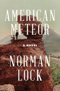 American Meteor by Norman Lock; design by Alban Fischer (Bellevue Literary Press / June 2015)