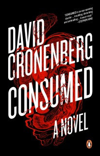 Consumed by David Cronenberg; design by David A. Gee (Penguin Canada / September 2015)