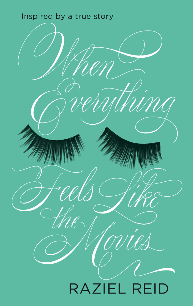 When Everything Feels Like the Movies design Ceara Elliot lettering Martina Flor