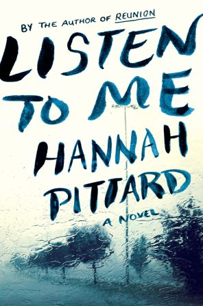 Listen to Me by Hannah Pittard; design by Catherine Casalino (HMH / July 2016)