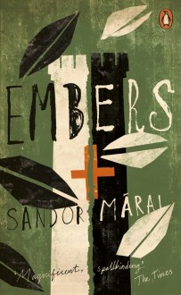 Embers by Sandor Marai; design by Gray318 (Penguin / August 2016)