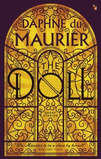 Doll by Daphne Du Maurier; design by design Gray318 (Virago 2016)