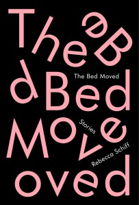 The Bed Moved by Rebecca Schiff; design by Janet Hansen (Knopf / April 2016)