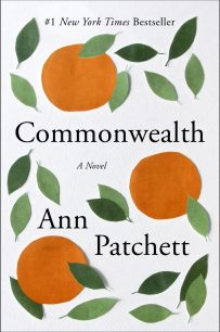 Commonwealth by Ann Patchett; design by Robin Bilardello (Harper / September 2016)