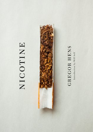Nicotine by Gregor Hens; design by John Gall (Other Press / January 2017)