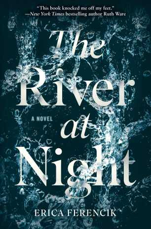 The River at Night by Erica Ferencik; design by Tyler Comrie (Scout Press / January 2017)