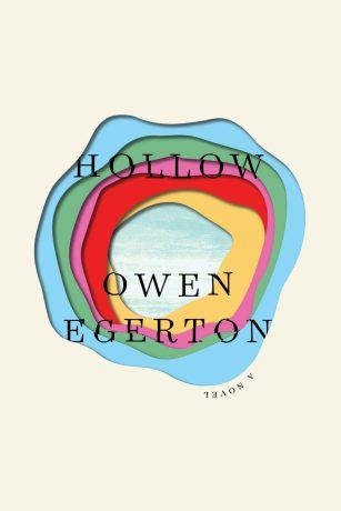 Hollow by Owen Egerton; design by Matt Dorfman (Counterpoint / July 2017)