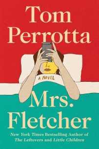 Mrs. Fletcher by Tom Perrotta; design by Jaya Miceli (Scribner / August 2017)
