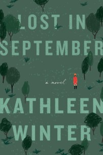 Lost in September by Kathleen Winter; design by Jennifer Griffiths (Knopf Canada / September 2017)