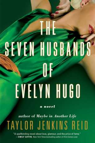 The Seven Husbands of Evelyn Hugo by Taylor Jenkins Reid; design by Laywan Kwan (Atria / June 2017)