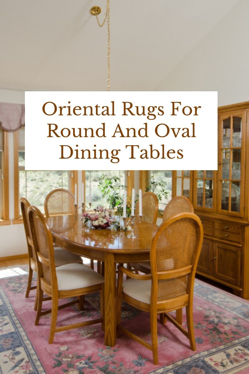 Oriental Rugs For Round And Oval Dining Tables Catalina Rug