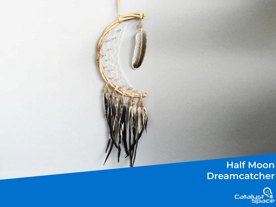 Half Moon Dreamcatcher
