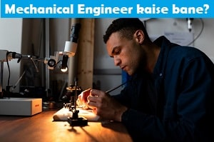 mechanical-engineer-kaise-bane
