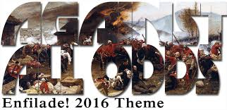 Enfilade! 2016 Against All Odds