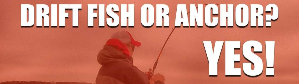 Drift Fish Or Anchor