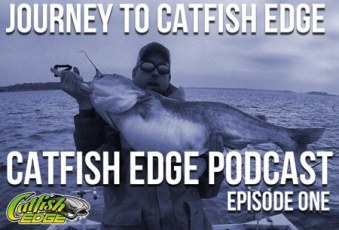 Catfish Edge Podcast 1 - Journey To Catfish Edge, Chad Ferguson Catfishing Radio Podcast