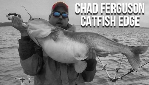 Chad Ferguson Catfish Edge Guide Service