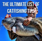 Catfishing Tips (The Ultimate List): Catch More and Bigger Catfish