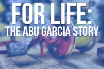 For Life The Abu Garcia Story
