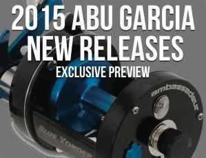 2015 Abu Garcia Reels New Releases