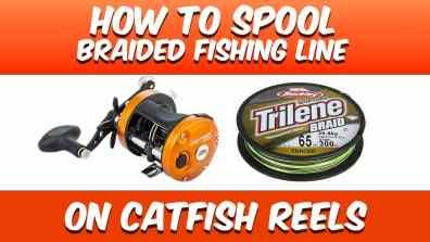 How To Spool Braided Fishing Line