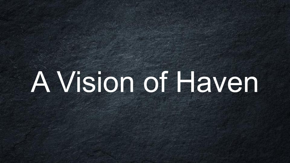 Our 2020 Theme is A Vision of Haven