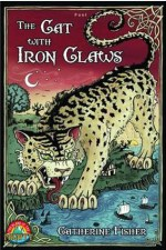 Catherine Fisher - author, writer, novelist, UK - The Cat with Iron Claws 2012