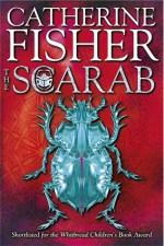 Catherine Fisher - author, writer, novelist, UK - The Scarab 2005