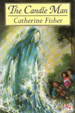 Catherine Fisher - author, writer, novelist, UK - The Candleman 1994