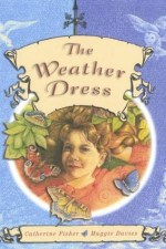 Catherine Fisher - author, writer, novelist, UK - The Weather Dress 2006